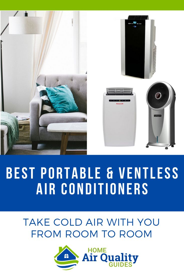 Best Portable Units Amp Ventless Air Conditioners Indoor Conditioning
