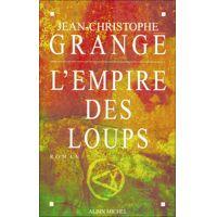L'Empire des loups par Jean-Christophe Grangé
