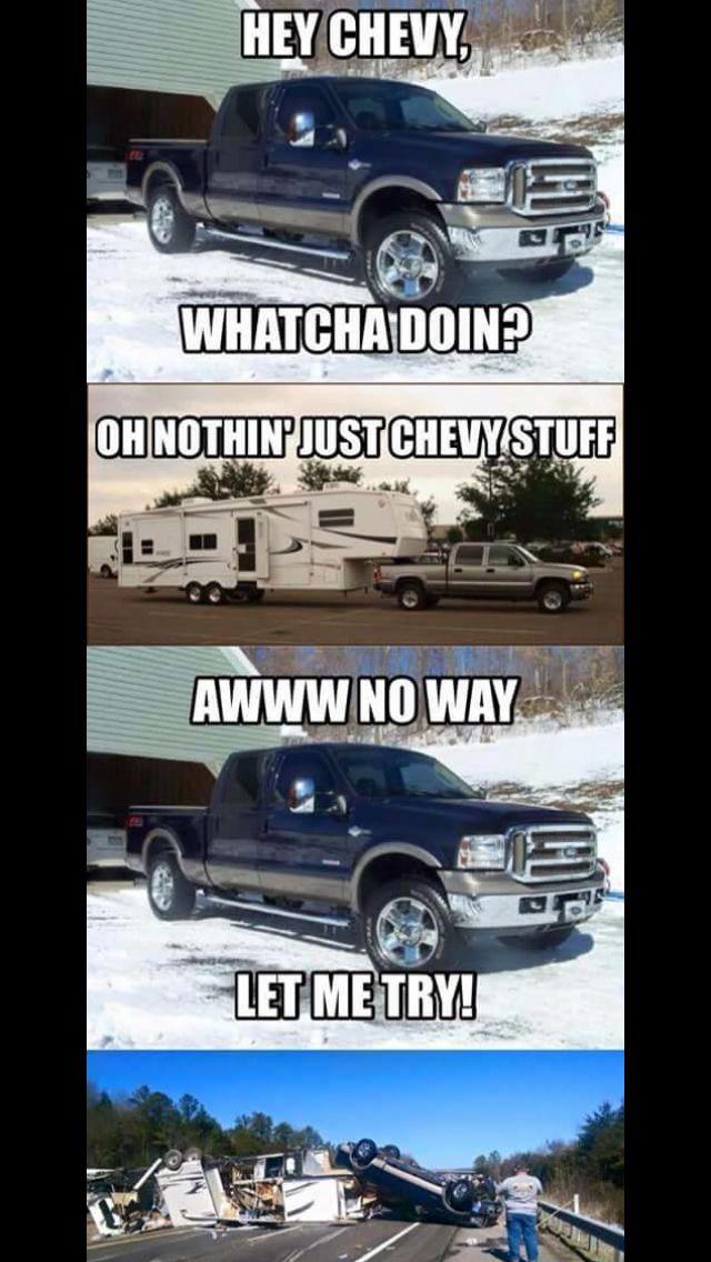 Chevy > ford | Chevy jokes, Truck memes, Chevy trucks