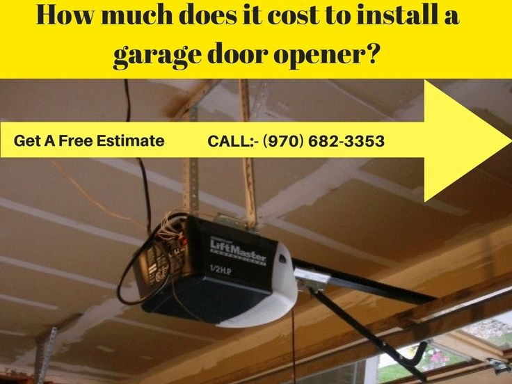 How much does it cost to install a garage door opener for How much does a garage door repair cost