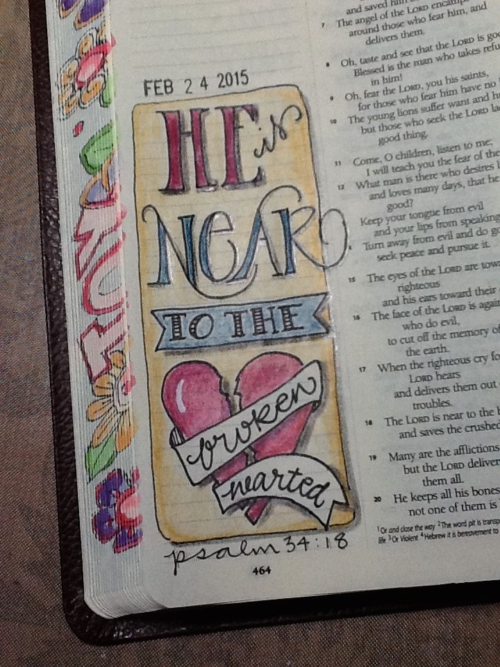 """Ps 34:18 - """"He is near to the Brokenhearted"""" - So True!!!! - Bible Journaling by Nola"""