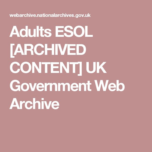 Adults ESOL   [ARCHIVED CONTENT] UK Government Web Archive