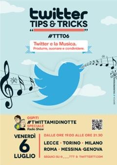 """#TTT06 - 6 luglio 2012 - Sesto appuntamento di """"Twitter Tips & Tricks"""", l'aperitivo social dedicato ad approfondimenti sull'uso di Twitter."""