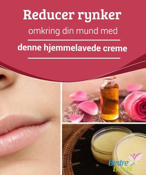 Reducer #rynker omkring din mund med denne hjemmelavede #creme  Huden omkring vores læber er lidt mere følsom end #huden på resten af ansigtet. Derfor er det meget almindeligt at have for tidlige tegn på aldring i dette område. Lær hvordan du #reducerer disse rynker med denne #fantastiske hjemmelavede creme.