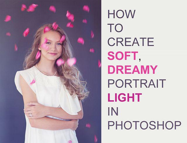 Tutorial by www.divasanddreams.comCreate Soft, Portraits Lights, Lights Tutorials, Dreamy Lights, Soft Dreamy, Photos Shoots, Portraits Photos, Photoshop Tutorials, Dreamy Portraits