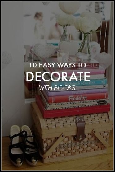 Ways to Decorate Your Apartment With Books