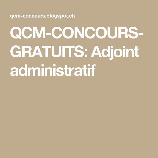 QCM-CONCOURS-GRATUITS: Adjoint administratif