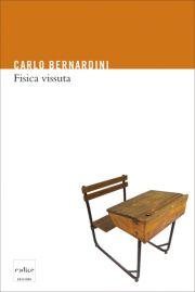 La storia professionale di Carlo Bernardini rappresenta uno dei più alti connubi tra ricerca scientifica, insegnamento, cultura in senso lato e impegno critico e consapevole nei confronti del mondo in cui viviamo. [Continua a leggere cliccando sull'immagine]
