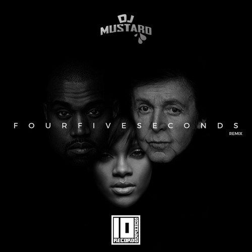 DJ Mustard adds some flavour to Rihanna's latest single 'FourFiveSeconds' with some help from DJ Iknoso, DJ Freedo, and Shuck. They have  now turned the tune into an uptempo, club-ready song