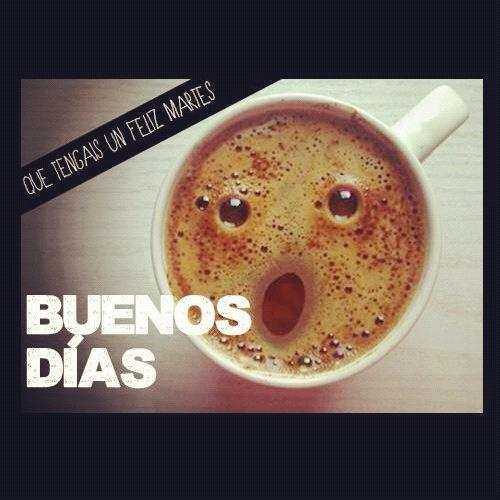 Good morning buenos dias desayuno cafe simpatico | Frases