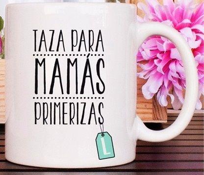 #Taza #Regalo personalizada con frase para mamás primerizas