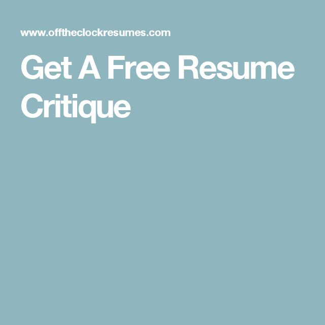 Get A Free Resume Critique  Free Resume Critique