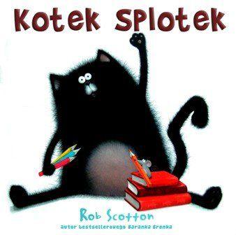 Kotek Splotek -   Scotton Rob , tylko w empik.com: . Przeczytaj recenzję Kotek Splotek. Zamów dostawę do dowolnego salonu i zapłać przy odbiorze!