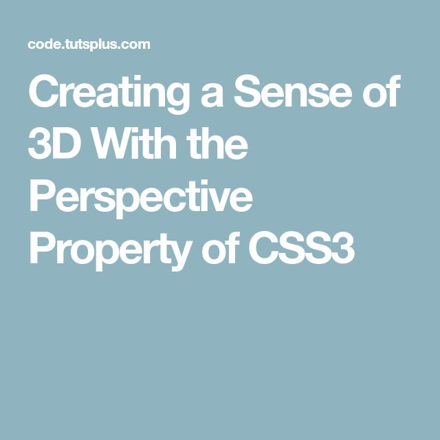 Creating a Sense of 3D With the Perspective Property of CSS3