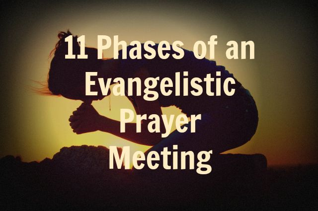 A sample agenda for leading an evangelistic prayer meeting through the movements of a group prayer meeting focused on Evangelism.