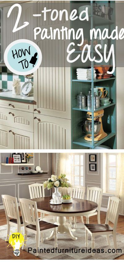 How to two tone paint! Learn the secrets of painting every DIYer should know. Click to learn how...