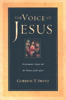 Voice of Jesus - Gordon T Smith