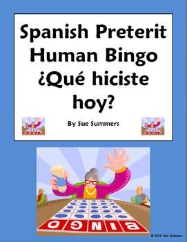 Spanish Preterit Human Bingo Speaking Activity Que Hiciste Hoy? by Sue Summers