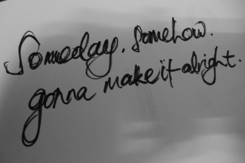 someday - nickelback One of my all time favs