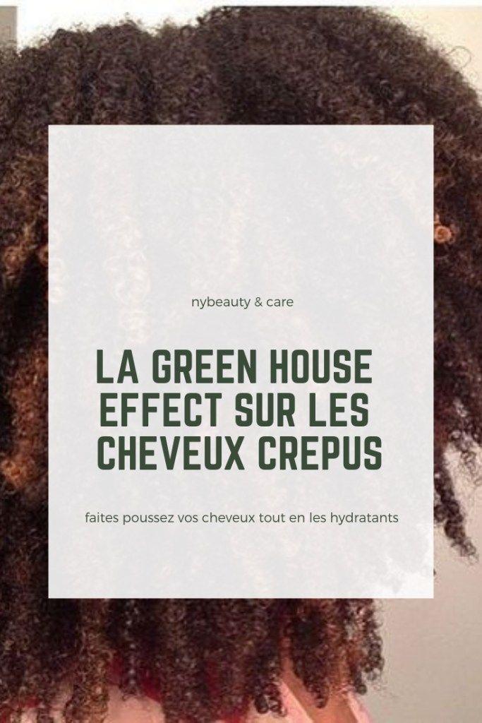 Green House Effect (GHE) pour des cheveux crépus longs – #cheveux #crépus #des… – Aleda