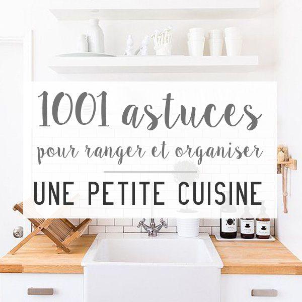 1001 astuces pour ranger et organiser une petite cuisine en 2020   Rangement pour petite cuisine ...