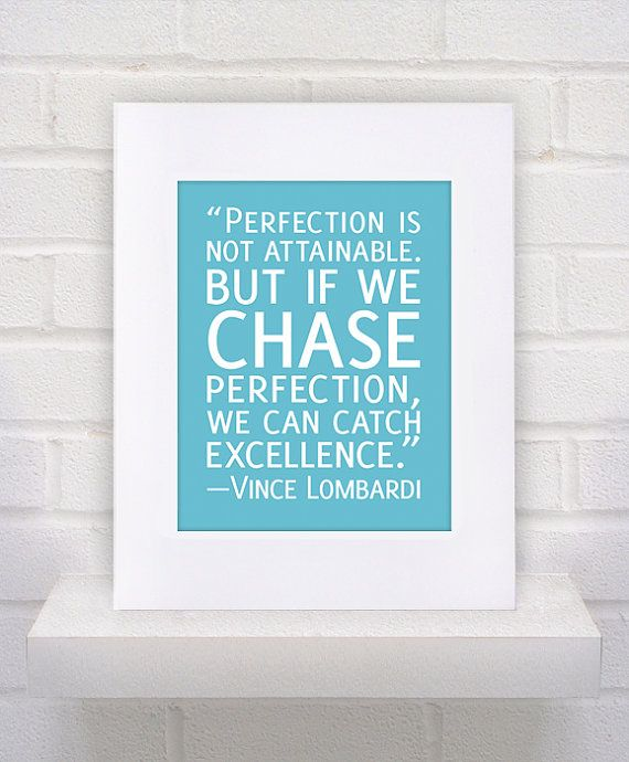 Perfection  Vince Lombardi Quote   11x14  Custom by KeepItFancy, $17.00
