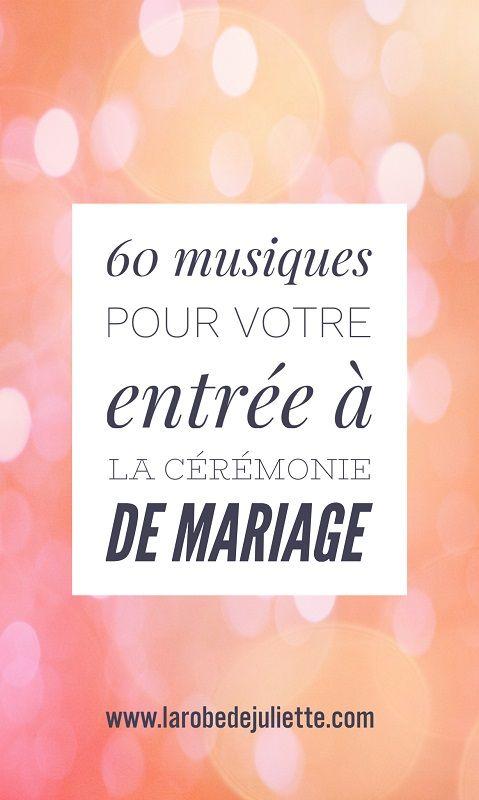 60 idées de musique pour l'entrée à la cérémonie de mariage