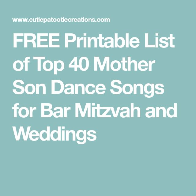 One Of The Many Special Moments Your Bar Mitzvah Or Wedding Celebration Will Be Mother Son Dance Here Is A List Most Popular Songs
