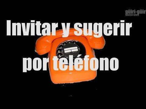 Invitar y sugerir por teléfono. Español para extranjeros. ELE. A1-B1