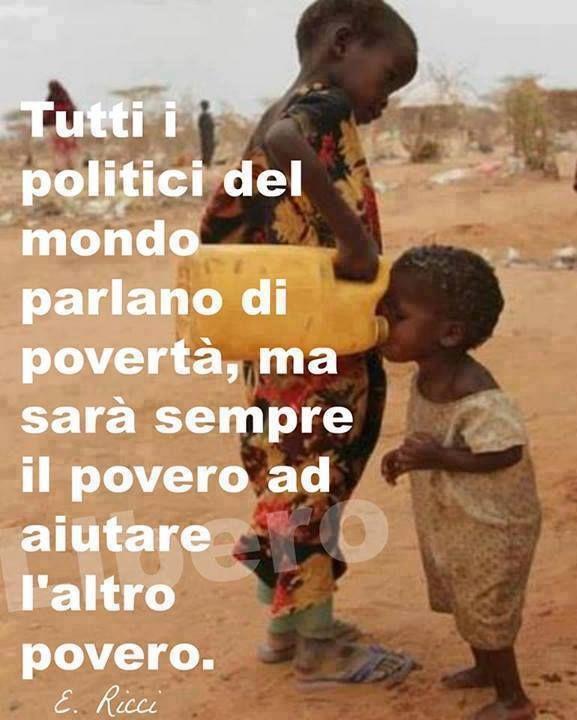 Tutti i politici del mondo parlano di povertà