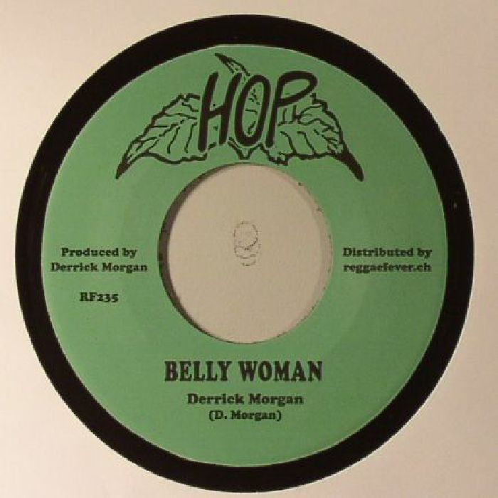 The artwork for the vinyl release of: Derrick Morgan | Pauline Morgan and Lovers - Belly Woman (Hop/Reggae Fever) #music Dub