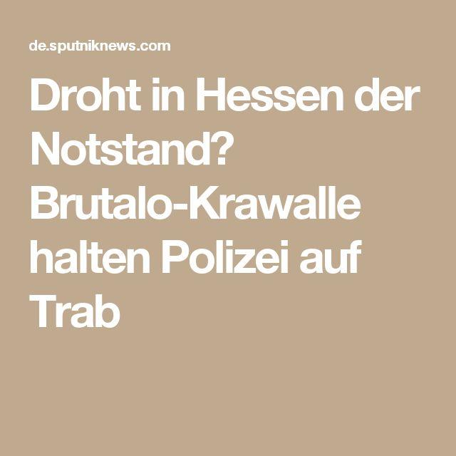 Droht in Hessen der Notstand? Brutalo-Krawalle halten Polizei auf Trab