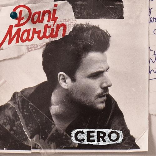 Dani Martín: Cero (CD Single) - 2013.