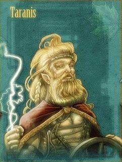 Muito adorado no mundo celta, é o deus do trovão, que sempre atravessa o céu em uma carruagem. Os relâmpagos são as faíscas produzidas pelos cascos dos cavalos, enquanto o som do trovão é o barulho das rodas da carruagem de Taranis