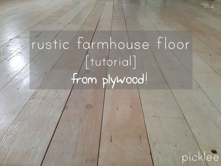 Plywood Rustic Farmhouse Floor Tutorial Under 200 I