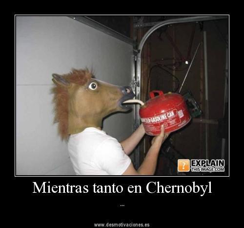 Mientras tanto en Chernobyl
