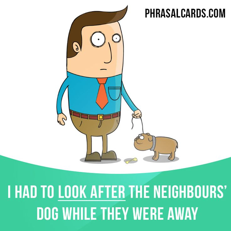 """""""Look after"""" means """"to take care of someone or something"""". Example: I had to look after the neighbours' dog while they were away. #phrasalverb #phrasalverbs #phrasal #verb #verbs #phrase #phrases #expression #expressions #english #englishlanguage #learnenglish #studyenglish #language #vocabulary #dictionary #grammar #efl #esl #tesl #tefl #toefl #ielts #toeic #englishlearning #vocab #wordoftheday #phraseoftheday"""