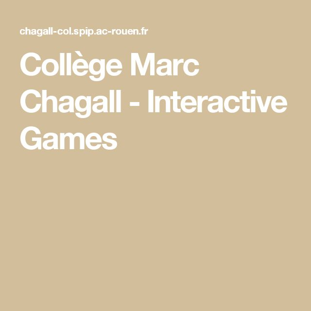 Collège Marc Chagall - Interactive Games