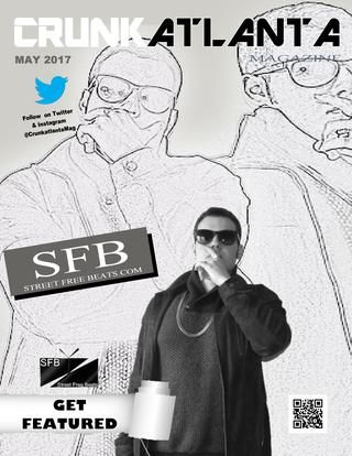 Street Free Beats May 2017  Street Free Beats as Seen in Crunkatlanta Magazine  Street-Free Beats is a new producer, he ain't messing though. Take a look at his music. Want to get in the music industry? Do it with this guy. Street-FreeBeats aka Street-Free Mafia aka Burr-sko aka Johnny Thirscene. Head on to his site StreetFreeBeats.com  Check out the RageOn shirts designed by Crunkatlanta and the models of the month. This issue is a keeper.