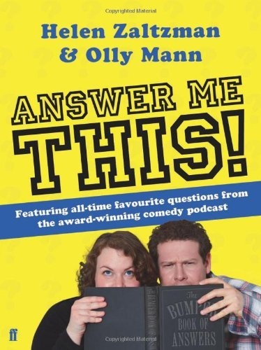 Answer Me This by Helen Zaltzman & Olly Mann