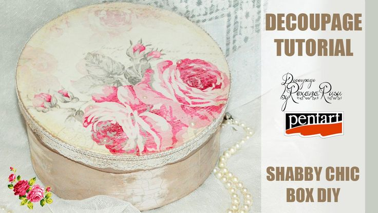 How to decoupage a shabby chic box - Découpage tutorial