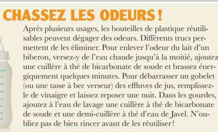Chasser les odeurs des bouteilles de plastique. Source: Protegez -vous, mars 2016