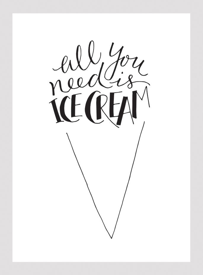 ice cream quote / hand lettering