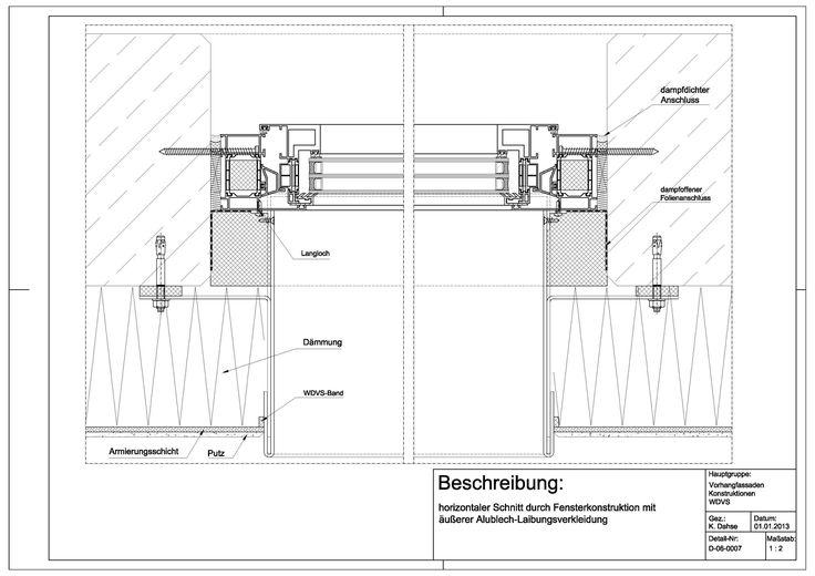 D-06-0007 horizntaler Schnitt durch Fensterkonstruktion mit äußerer Alublech-Leibungsverkleidung