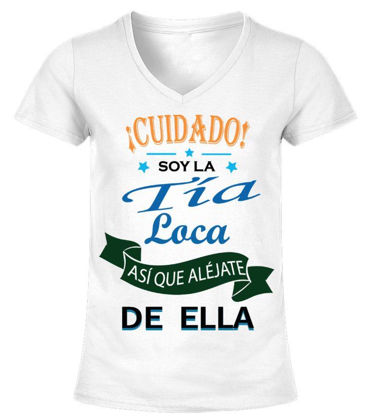 Soy La Tía Loca De Ella!  #nephew #nephewshirts #giftfornephew #niece #nieceshirts #giftforniece #family #hoodie #ideas #image #photo #shirt #tshirt #sweatshirt #tee #gift #perfectgift #birthday #Christmas