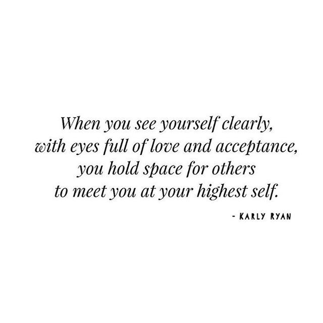 Love yourself deeply. Hold space for others to meet you at your highest self. Quote by @karlycakesss  #spiritualgangster #mantra