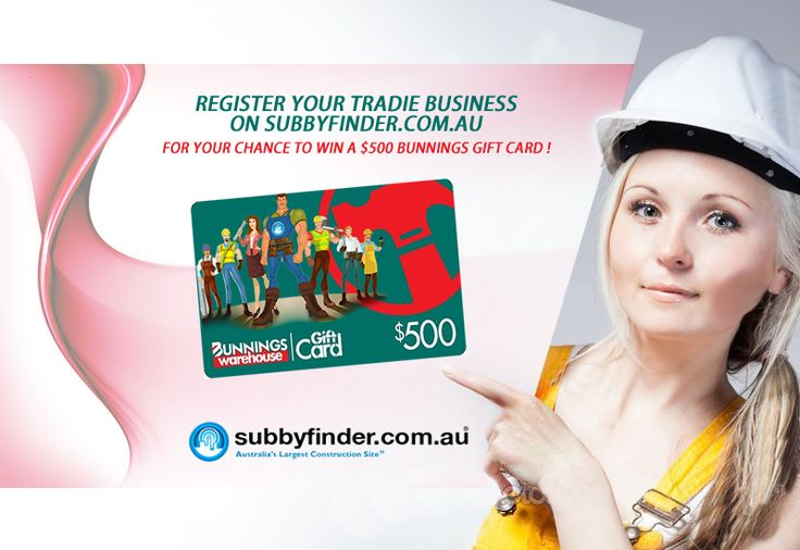 Join us today it's FREE to register your Business on #SubbyFinder Sign up today for your chance to win a $500 Gift Card from Bunnings http://www.subbyfinder.com.au/