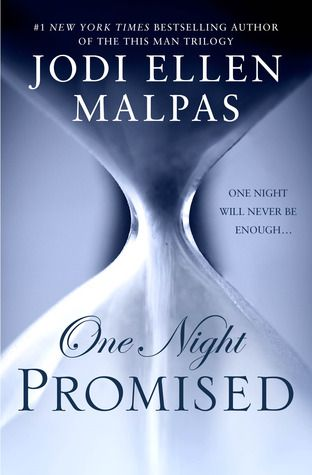 My ARC Review for Ramblings From This Chick of One Night: Promised by Jodi Ellen Malpas