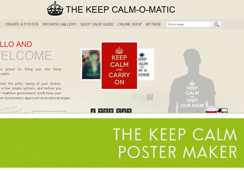 Keep Calm and _______ (You get to fill in the blank and create a poster!)