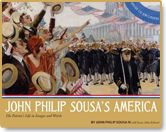 """John Philip Sousa Page. The """"March King"""" himself, John Philip Sousa (1854–1932). Requires downloading of audio files."""